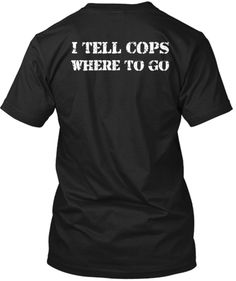 911 Dispatcher - I Tell Cops Where To Go. I want this shirt!