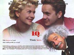 I.Q. - Loved it-meg ryan & tim robbins