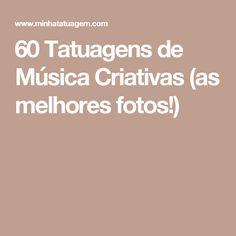 60 Tatuagens de Música Criativas (as melhores fotos!)