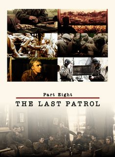 Band of Brothers Part Eight The Last Patrol