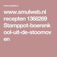 www.smulweb.nl recepten 1368269 Stamppot-boerenkool-uit-de-stoomoven