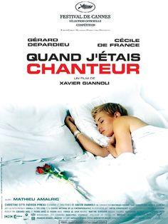 """Quand j'étais chanteur - Xavier Giannoli 2006 - DVD07025 -- """"Alain, 50 ans, est chanteur de bal à Clermont-Ferrand. Il fait aussi les comités d'entreprise et les inaugurations. Il a les cheveux teints et est mondialement connu à Clermont-Ferrand. La chanson était toute sa vie lorsqu'il rencontre Marion..."""""""