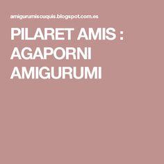 PILARET AMIS : AGAPORNI AMIGURUMI