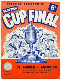 St Mirren 3 Aberdeen 1 in April 1959 at Hampden Park. The programme cover for the Scottish Cup Final.