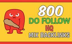 I will create 800 do follow mix backlinks, rank 1st on google now