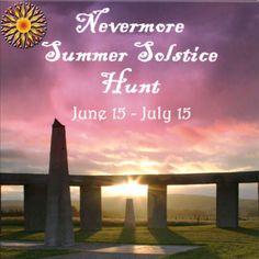 Dreamer's Virtual World: Nevermore Summer Solstice Hunt. We will be celebrating Summer Solstice tonight!