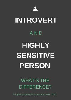 What's the difference between introverts and highly sensitive people? #hsp #introvert