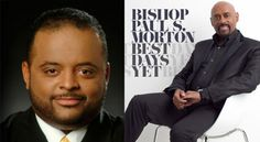 Do Black Pastors Support Donald Trump? Bishop Paul Morton Says, 'It's Out of Order'