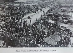 CHESTERFIELD RACECOURSE 1920 Old Pictures, Old Photos, Chesterfield Derbyshire, Local History, Sheffield, Vintage Postcards, Places To Visit, England, Meet