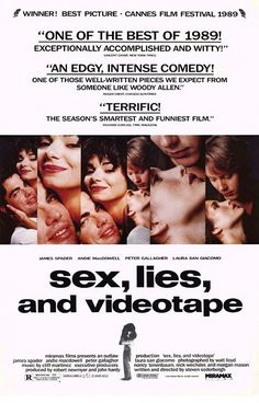Sex, Lies, and Videotape is a 1989 independent film that brought director Steven Soderbergh to prominence. It tells the story of a man who films women discussing their sexuality, and his impact on the relationship of a troubled married couple. Movie Posters For Sale, Disney Movie Posters, Cinema Posters, Internet Movies, Movies Online, Movies To Watch, Good Movies, Amazing Movies, Film Watch