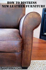 Desert Willow Lane: Distressing New Leather Furniture {DIY}