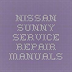 Nissan Sunny Service Repair Manuals