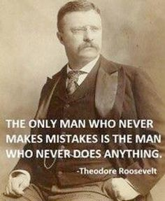 Discover and share Theodore Roosevelt Quotes About Hunting. Explore our collection of motivational and famous quotes by authors you know and love. Wise Quotes, Quotable Quotes, Famous Quotes, Great Quotes, Motivational Quotes, Inspirational Quotes, Lyric Quotes, Movie Quotes, Men Quotes