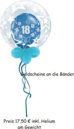#18 Geburtstag #Geburtstag #ballon  #geldgeschenk