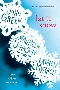 Gracias a los Libros: Reseña: Let it Snow - Maureen Johnson, John Green y Lauren Myracle