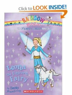 Magical Animal Fairies #6: Leona the Unicorn Fairy: A Rainbow Magic Book by Daisy Meadows. $4.49. Publication: March 1, 2012. Series - Magical Animal Fairies (Book 6). Publisher: Scholastic Paperbacks (March 1, 2012)