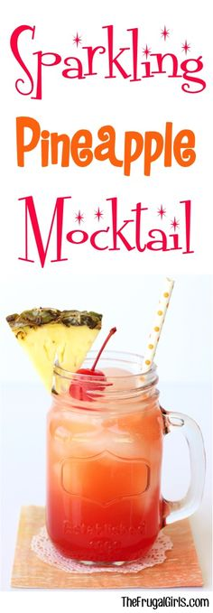 Sparkling Pineapple Mocktail Recipe - from TheFrugalGirls.com