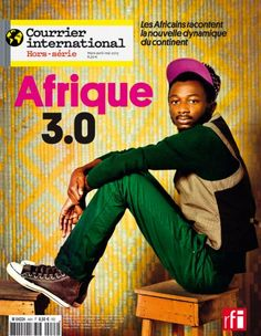 Recommended: Courier international hors serie: Afrique 3.0. News from Africa by african journalist only.