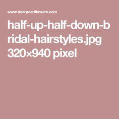 half-up-half-down-bridal-hairstyles.jpg 320×940 pixel