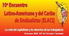 Desde Río de Janeiro, Brasil, el X ELCAS exige la libertad de Othón, Efraín, Roberto y Juan Carlos de la Sección 22 de la CNTE
