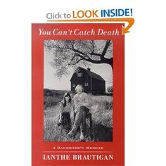 Memoir from the daughter of Richard Brautigan, the author of Trout Fishing in America