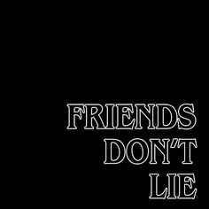 """Friends Don't Lie"" -Stranger Things Handy Wallpaper, Should I Stay, Stranger Things Aesthetic, Stranger Things Font, Don T Lie, Belle Photo, Cute Wallpapers, Wallpaper Wallpapers, Nerdy"