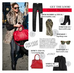 Look For Less: Olivia Palermo by putricp on Polyvore featuring Abercrombie & Fitch, Forever 21, Topshop, LookForLess, Stealherstyle, OliviaPalermo, celebstyle and putricp