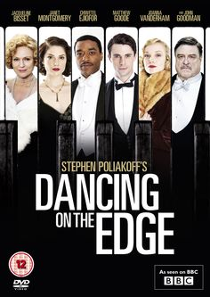 'Dancing On The Edge' - A Jazz Age, gilded era, Mystery Classic staring Chiwetel Ejiofor.