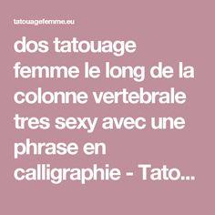 dos tatouage femme le long de la colonne vertebrale tres sexy avec une phrase en calligraphie - Tatouage femme
