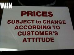 Every store where customer service is needed NEEDS one of these, or a couple of then so there's no excuse to not have seen the sign !!