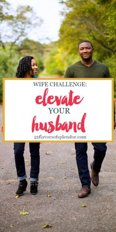 Given your intuition and knowledge of your husband, you are in a unique position. Your challenge to help you grow as a wife is to elevate your husband. Click... #marriage #wife #growth