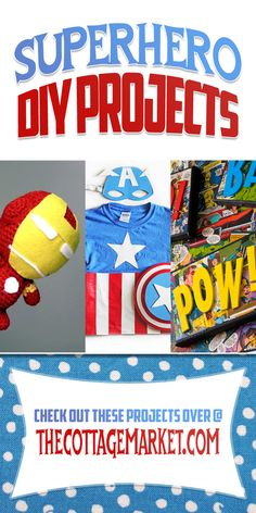 Today we are going to venture into the world of SuperHero DIY Projects!  There is a lot of fun in here for ALL ages!  So hold on to your cape Batman…we are going to visit the world of Comic Book Hero's!  Bet we will see Iron Man…Spiderman…Batman…Captain America…Superman and a bit of ZAM…POW!!!  http://www.thecottagemarket.com/2014/03/superhero-diy-projects.html