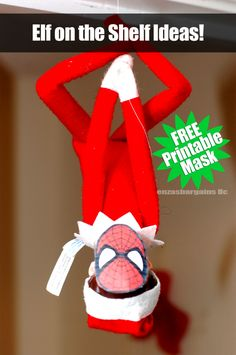 Elf on the Shelf Idea & FREE printable Spider Man mask in black and white...and color. Also grab a FREE printable calendar with day to day EASY elf ideas!
