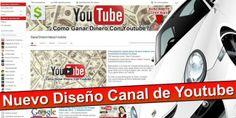 8 Componentes del Nuevo Diseño de tu Canal de Youtube