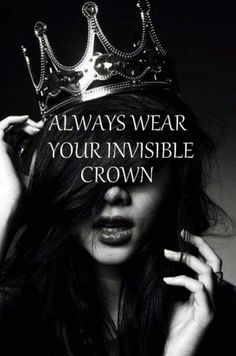 For Christian women out there...remember you are a daughter of the KING