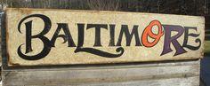 Original # Baltimore  sign  by   ZekesAntiqueSigns@etsy