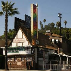 Rainbow Bar & Grill - Hollywood, Ca  Another place we hung out and saw live music back in the 80's.