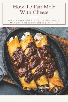 While mole may not be the most typical accompaniment, it is made up of ingredients that pair well with cheese: nuts and fruits. Don't worry about making it an exact science—it's all based on play and preference, which makes it infinitely more fun. Red Moles, Mexican Market, Cheese Pairings, Milk And Cheese, Cheese Spread, Enchilada Sauce, Berries, Science, Pairs