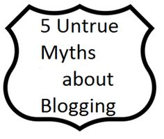 Blog. here's 5 Myths About Blogging for Lawyers