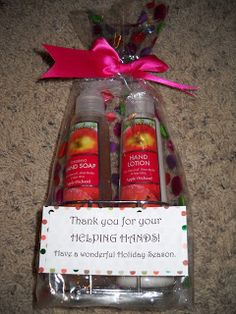 """Parent volunteer gift: Hand soap and Lotion. """"Thanks for your HELPING HANDS."""""""