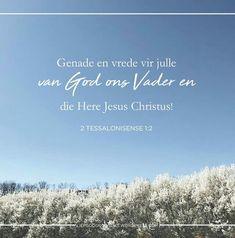 1 & 2 Tessalonisense - Die Hoop van Christus se Wederkoms  Maandag Lees: 2 Tessalonisense 1:1-2  SOAP: 2 Tessalonisense 1:2