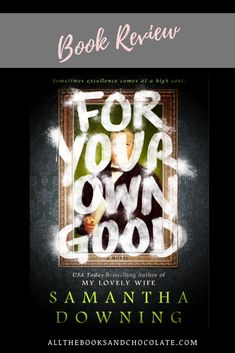 For Your Own Good was one of those books that could have been ripped from the headlines, heck maybe it was. Must Read Novels, Best Books To Read, Good Books, Reading Facts, Blog Tumblr, Happy Reading, Reading Challenge, Book Gifts, Book Reviews