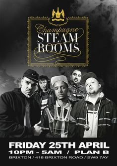 Kurupt FM present Champagne Steam Rooms - DJ Luck and MC Neat On April 25, 2014 at 10:00 pm to 5:00 am at Plan B, 418 Brixton Road, London, SW9 7AY, United Kingdom. Kurupt FM proudly presents... the Champagne Steam Rooms. Tickets: http://atnd.it/9428-1, Facebook: http://atnd.it/9428-0. Category: Nightlife. Price: Early Bird: £8, 1st Release: £10, 2nd Release: £12. Artists: DJ Beats, MC Grindah, Steves, Chabuddy G, Decoy, Fantasy, DJ Luck and MC Neat, Logan Sama, Sunship, Rattus Rattus.