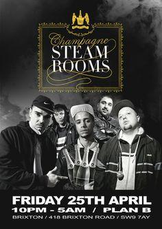 Kurupt FM present Champagne Steam Rooms - DJ Luck and MC Neat On April 25, 2014 at 10:00 pm to 5:00 am at Plan B, 418 Brixton Road, London, SW9 7AY, United Kingdom. Kurupt FM proudly presents... the Champagne Steam Rooms. Tickets: http://atnd.it/9428-1, Facebook: http://atnd.it/9428-0. Category: Nightlife. Price: Early Bird: £8, 1st Release: £10, 2nd Release: £12. Artists: DJ Beats, MC Grindah, Steves, Chabuddy G, Decoy, Fantasy, DJ Luck and MC Neat, Logan Sama, Sunship, Rattus Rattus.