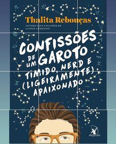 """E a linda da @thalitareboucas acabou de revelar em seu Instagram a capa do novo livro """"Confissões de um garoto tímido, nerd e (ligeiramente) apaixonado"""". #VemThalita ❤🤓"""