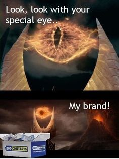 Sauron's brand.  this is possibly the funniest LOTR thing ever.