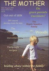 The Mother Magazine 35 - July to August 2009 International natural parenting magazine - Fertility awareness, conscious conception, peaceful pregnancy, sacred birth, full term breastfeeding, natural immunity and attachment parenting http://www.femininewear.co.uk/the-mother-magazine-158-c.asp