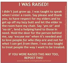 If all of these things are taught with love and exemplified by parents and grandparent and teachers, it's wonderful and very important. [But teaching good manners by embarrassing a child or using crude terms does not teach good manners. I wish more parents and caregivers understood this.]