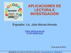 #Aprender3C - Aplicaciones móviles de lectura e investigación por Julio Alonso Arévalo by Aprender 3C via slideshare
