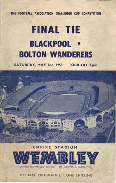 Blackpool v Bolton Wanderers FA Cup Final includes 2 autographs Retro Football, Football Design, Football Match, Arsenal V Liverpool, Blackpool Fc, Bolton Wanderers, Challenge Cup, Fa Cup Final, Wembley Stadium